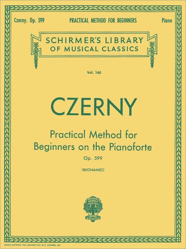 G. Schirmer Czerny, Carl   Praktische methode voor beginners op de Piano   Op.599