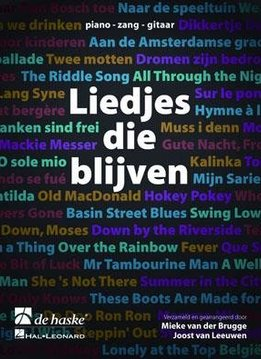 De Haske Liedjes die Blijven