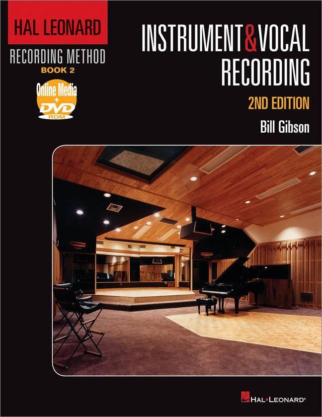 Hal Leonard Hal Leonard Recording Method | Deel 2: Instrumentaal en Vocaal opnemen | Tweede editie - Boek + DVD