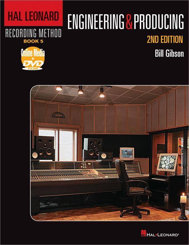 Hal Leonard Hal Leonard Recording Method   Deel 5: Engineering & Produceren   Tweede editie - Boek + DVD
