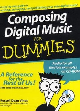 Hal Leonard Composing Digital Music For Dummies