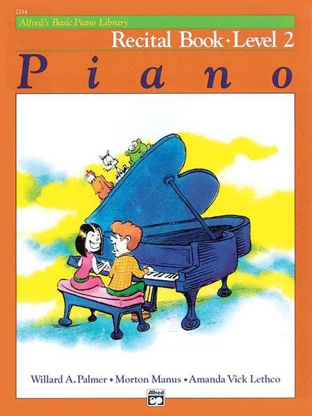 Alfred Alfred's Basic Piano Recital Book | Level 2