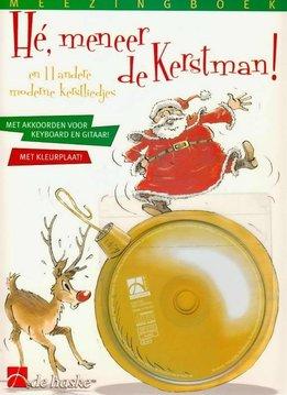 De Haske Hé, meneer de Kerstman! En 11 andere moderne kerstliedjes