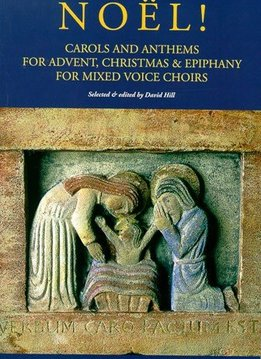 Novello & Co Ltd. Noël!  | Carols And Anthems For Advent, Christmas And Epiphany