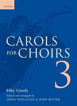 Oxford Carols For Choirs | Book Three