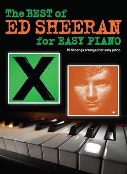 Hal Leonard Ed Sheeran | The Best Of Ed Sheeran For Easy Piano