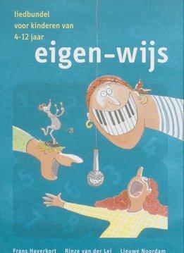 SMV Eigen-wijs, liedbundel voor het basisonderwijs   Inclusief cd-rom