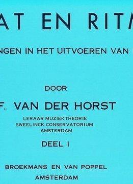 Broekmans & Van Poppel Maat & Ritme   Deel 1   F. van der Horst