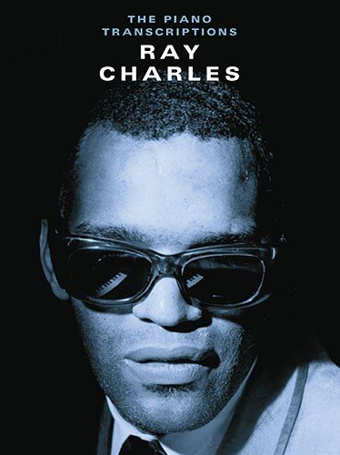 Wise Publications Ray Charles | The Piano Transcriptions