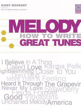 Backbeat Books Rikky Rooksby | Melody - How to Write Great Tunes