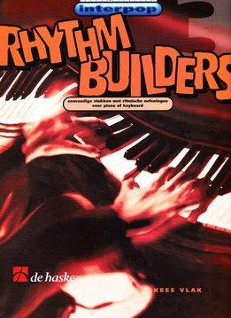 De Haske Rhythm Builders 3   Eenvoudige stukken met ritmische oefeningen voor piano of keyboard