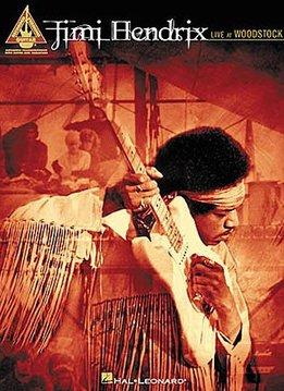 Hal Leonard Jimi Hendrix | Live At Woodstock - Guitar Recorded Versions