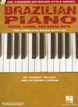 Hal Leonard Hal Leonard Keyboard Style Series | Brazilian Piano - Chôro, Samba And Bossa Nova