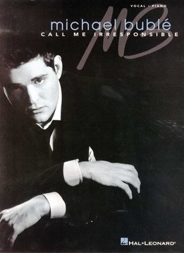 Wise Publications Michael Bublé | Call Me Irresponsible