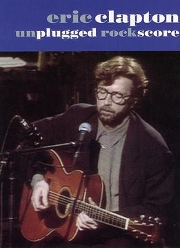 Wise Publications Eric Clapton | Unplugged Rock Score