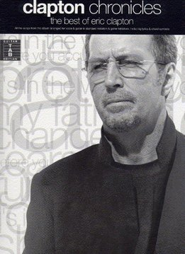 Wise Publications Eric Clapton | Clapton Chronicles: The Best Of Eric Clapton