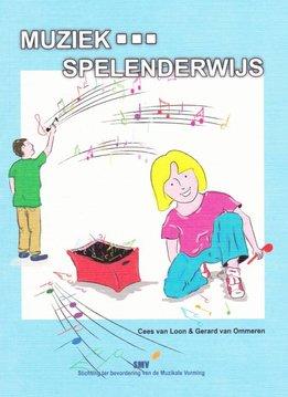 SMV Muziek... Spelenderwijs   inclusief voorbeeld cd's