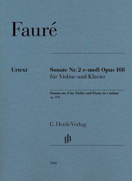 Henle Verlag Fauré | Vioolsonate nr. 2 in e klein op. 108