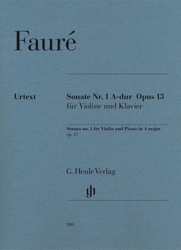 Henle Verlag Fauré | Vioolsonate nr. 1 in A op. 13