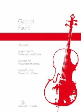 Bärenreiter Fauré | 4 Mélodies | Arr. voor cello & piano