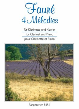 Bärenreiter Fauré | 4 Mélodies | Arr. voor Klarinet & piano