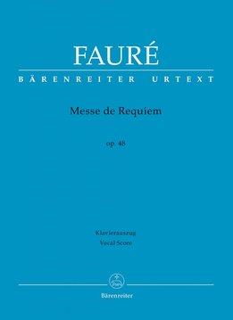 Bärenreiter Fauré | Requiem op. 48 Versie uit 1900 | Piano uittreksel