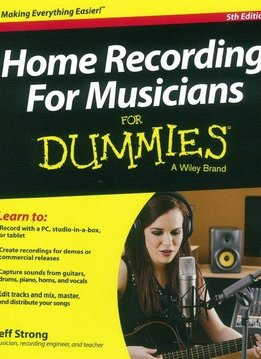 Wiley Home Recording For Musicians For Dummies - 5e editie