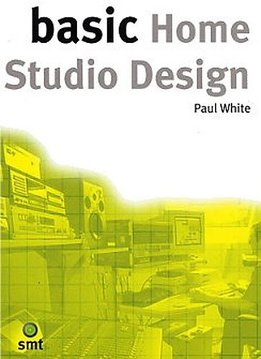 Music Sales Basic Home Studio Design   Paul White   Recording