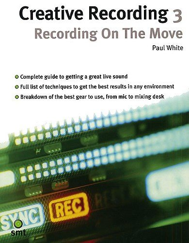 Music Sales Creative Recording 3 | Recording On The Move