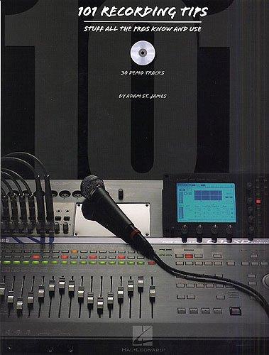 Hal Leonard 101 Recording Tips   Recording