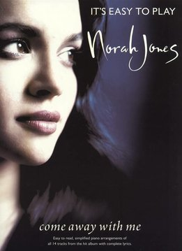 Wise Publications Norah Jones | It's Easy To Play: Come Away With Me
