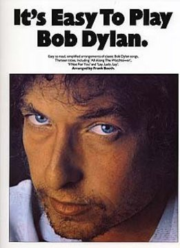 Wise Publications Bob Dylan | It's Easy To Play Bob Dylan