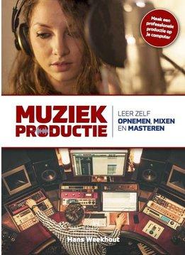 Muziekproductie | Leer jezelf opnemen, mixen en masteren