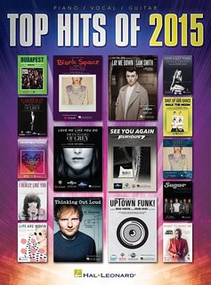 Hal Leonard Top Hits of 2015 | Songbook Piano Vocal Guitar