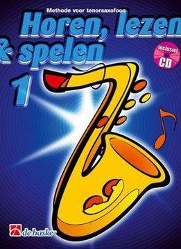 De Haske Horen Lezen & Spelen 1   tenorsaxofoon   Boek + CD