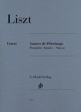 Henle Verlag Liszt | Années de Pèlerinage, Première Année - Suisse