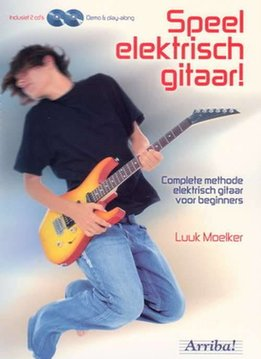 Arriba! Speel elektrisch gitaar! Lesboek + 2CD