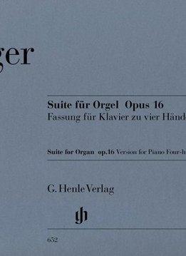 Henle Verlag Reger | Suite in e klein voor Orgel op. 16, transcriptie voor Piano vier handen