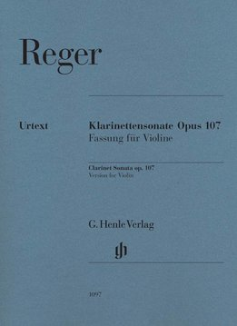 Henle Verlag Reger | Klarinetsonate opus 107, versie voor viool