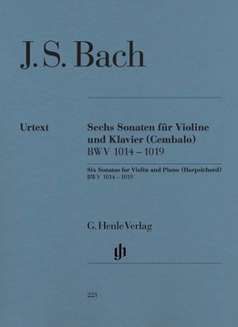 Henle Verlag Bach   zes sonates voor viool en piano (klavecimbel) BWV 1014-1019