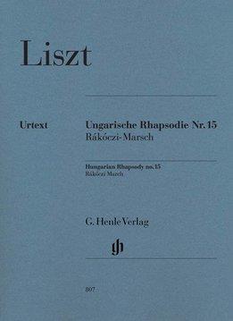 Henle Verlag Liszt   Hongaarse Rapsodie nr. 15 'Rákóczi Mars'