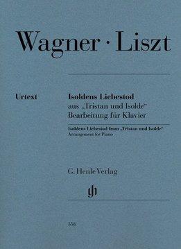 """Henle Verlag Liszt   'Isoldens Liebestod' uit """"Tristan und Isolde"""" (Richard Wagner)"""