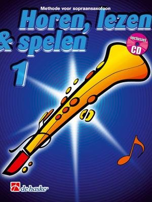 De Haske Horen Lezen & Spelen 1   sopraansaxofoon   Boek + CD