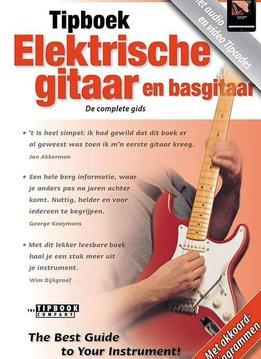 The Tipbook Company Tipboek Elektrische gitaar en basgitaar | Herziene editie 2016
