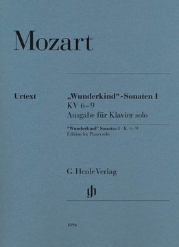 "Henle Verlag Mozart | ""Wonderkind"" Sonates Volume I KV 6-9"