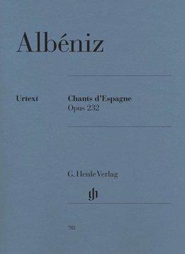 Henle Verlag Albéniz | Chants d'Espagne op. 232 | Bladmuziek piano