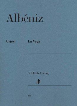 Henle Verlag Albéniz | La Vega | Henle urtext editie