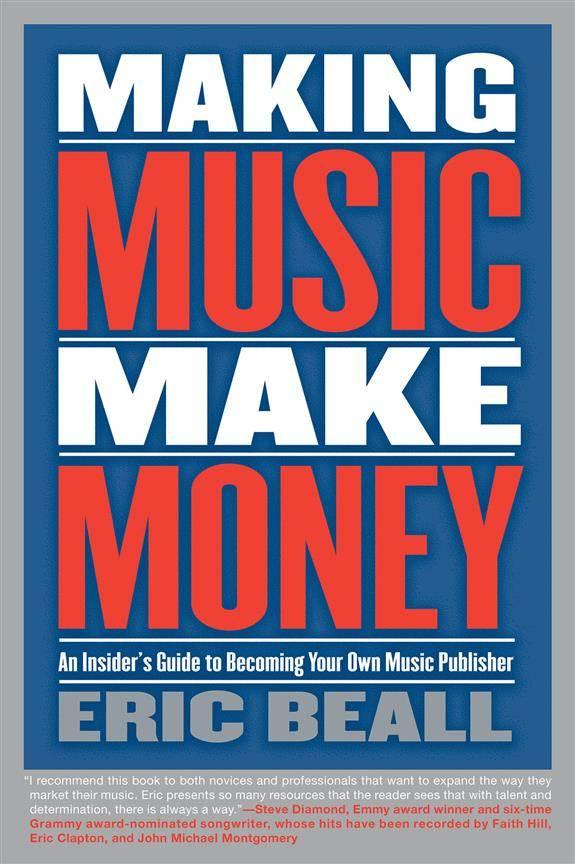 Hal Leonard Making Music Make Money | Eric Beall