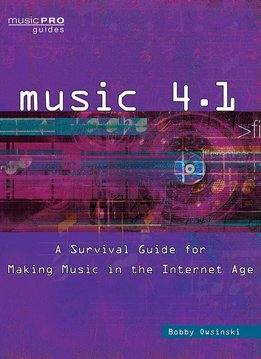 Hal Leonard Music 4.1 | A Survival Guide for Making Music in the Internet Age