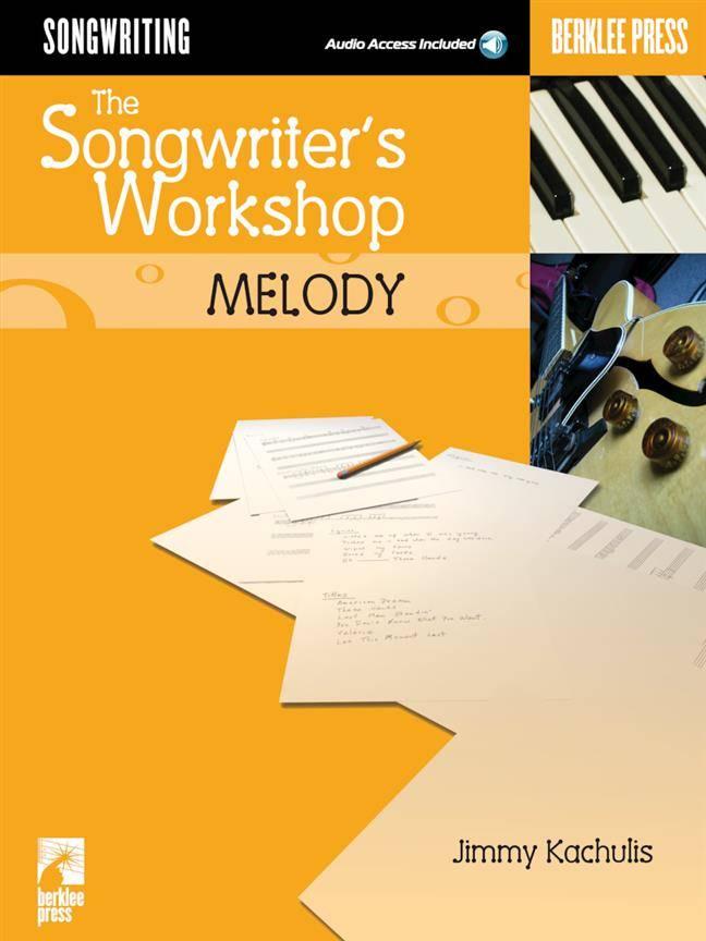 Berklee Press The Songwriter's Workshop: Melody